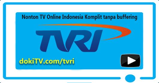 Nonton TV Online TVRI Live Streaming Indonesia